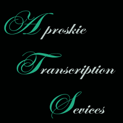Aproskie Transcription Services